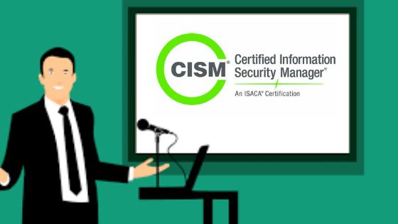 CISM Certification | TOP 10 Exclusive Benefits Of CISM Course